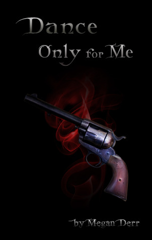Book Review: Dance Only For Me by Megan Derr