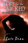 Rest For The Wicked (The Claire Wiche Chronicles, #1)