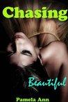 Chasing Beautiful (Chasing, #1)