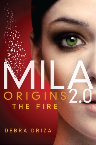 Origins: The Fire (MILA 2.0, #0.5)