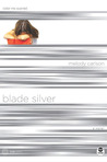 Blade Silver: Color Me Scarred (TrueColors, #7)