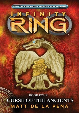 Curse of the Ancients (Infinity Ring #4) by Matt de la ... Infinity Ring Book Series
