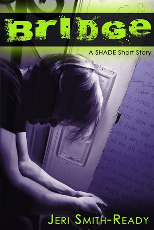Short Story Saturday: Bridge (Shade #2.5) by Jeri Smith-Ready | Review