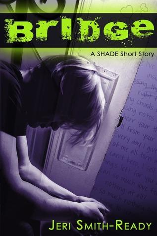 Short Story Saturday: Bridge (Shade #2.5) by Jeri Smith-Ready | Review
