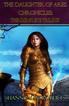 The Daughter of Ares Chronicles by Shannon McRoberts
