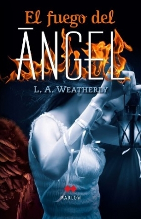 El fuego del ángel (Ángel, #2)