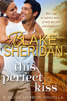 This Perfect Kiss (Bliss Harbor, #0.5)