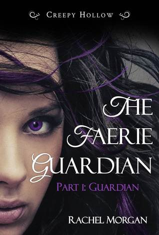 The Faerie Guardian, Part I: Guardian