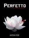 Perfetto (La Trilogia di Lilac #1)