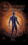 Clockwork Dolls by William Meikle