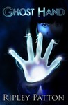 Ghost Hand (The PSS Chronicles, #1)