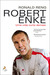 Robert Enke: Uma vida curta demais