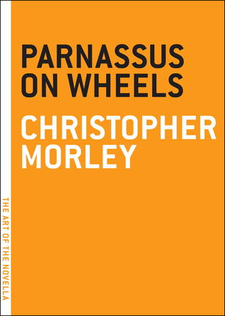 Book Review: Parnassus on Wheels by Christopher Morely
