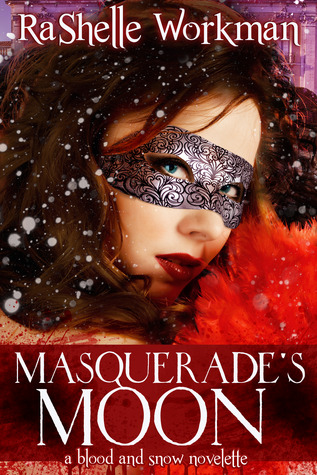 Masquerade's Moon by RaShelle Workman