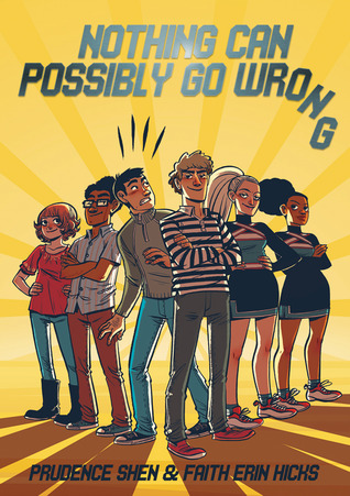 Graphic Novel Review: Nothing Can Possibly Go Wrong