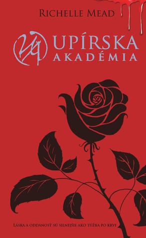 Upírska akadémia (Upírska akadémia, #1)