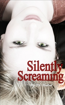 Silently Screaming by Dawn Husted