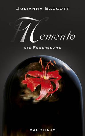 Memento - Die Feuerblume (Pure, #2)