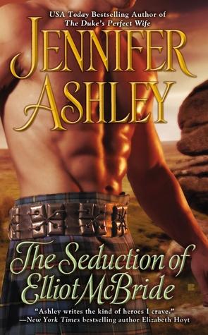 The Seduction of Elliot McBride (Highland Pleasures, #5)  - Jennifer Ashley