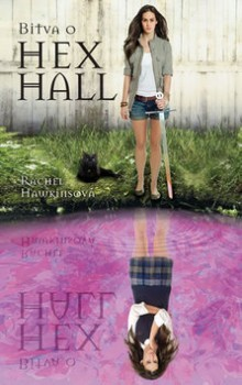 Bitva o Hex Hall (Hex Hall, #3)