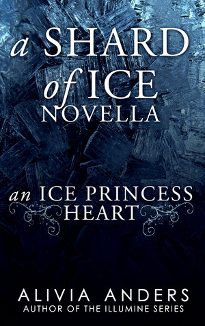 An Ice Princess Heart (Shard of Ice Novellas, #1)