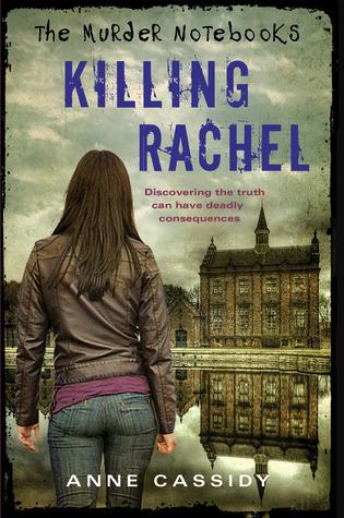 Killing Rachel (The Murder Notebooks, #2)