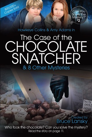 The Case of the Chocolate Snatcher by M. Masters