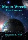 First Contact (Moon Wreck, #1)