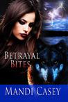 Betrayal Bites (Sydney Sedrick #2)