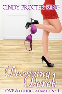 Deceiving Derek by Cindy Procter-King