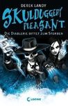 Die Diablerie bittet zum Sterben (Skulduggery Pleasant, #3)