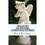 Treasury Of Bizarre Christmas Stories by Fiza Pathan