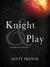 Knight & Play