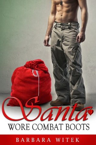 Santa Wore Combat Boots by Barbara Witek