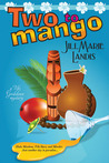 Two to Mango (A Tiki Goddess Mystery, #2)