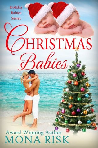 Christmas Babies by Mona Risk