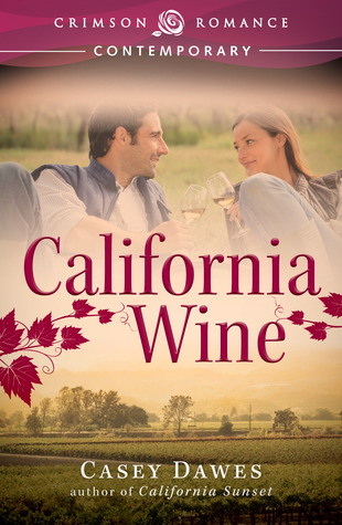 California Wine by Casey Dawes