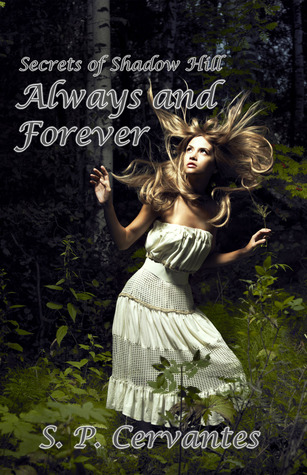 Always and Forever (Secrets of Shadow Hill #1)
