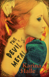 The Devil's Metal (Devils, #1)