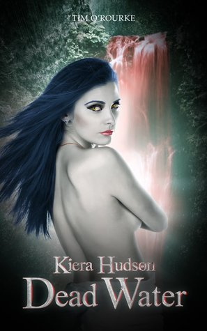 Dead Water (Kiera Hudson Series Two, #6)
