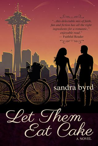 Let Them Eat Cake by Sandra Byrd {Jenna's Review}