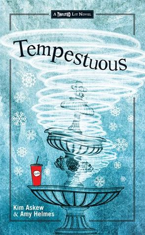 Tempestuous: A Modern-Day Spin on Shakespeare's The Tempest (Twisted Lit, #1)