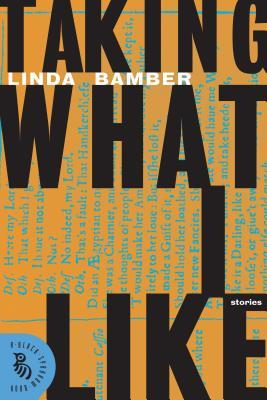 book cover: taking what i like by linda bamber