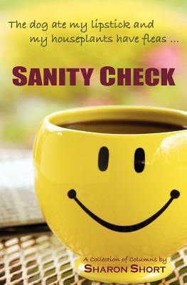 Sanity Check by Sharon Short