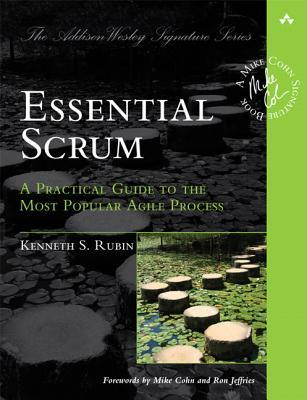 Essential Scrum by Kenneth S. Rubin