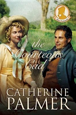 The Courteous Cad (Miss Pickworth Series #3)