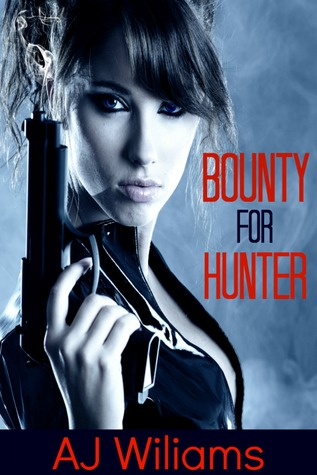 Bounty for Hunter (Bounty for Hire, #1)