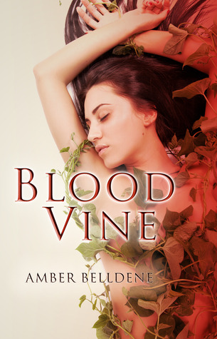 Blood Vine (Blood Vine #1)