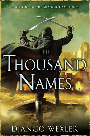 The Thousand Names (The Shadow Campaigns, #1)