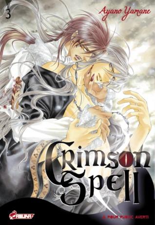 Crimson Spell, Tome 3